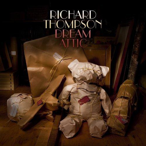 Richard Thompson: Dream Attic album cover