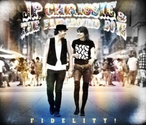 JP, Chrissie & the Fairground Boys: Fidelity! album cover