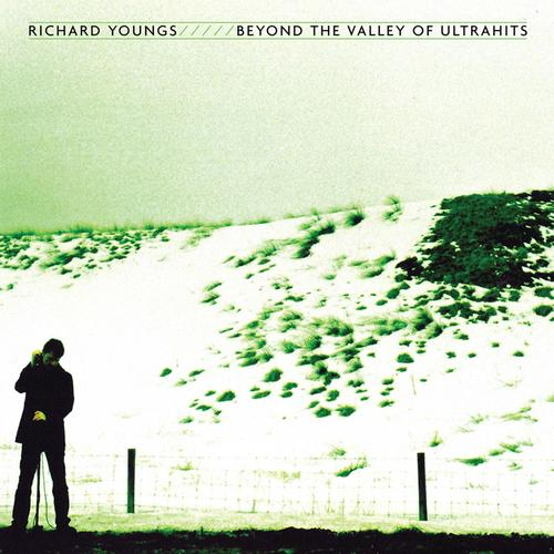 Richard Youngs Beyond the Valley of the Ultrahits album cover