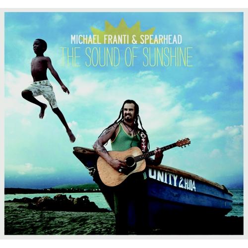 Michael Franti & Spearhead: Sound of Sunshine album cover