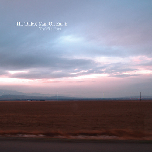 The Tallest Man on Earth: Wild Hunt cover